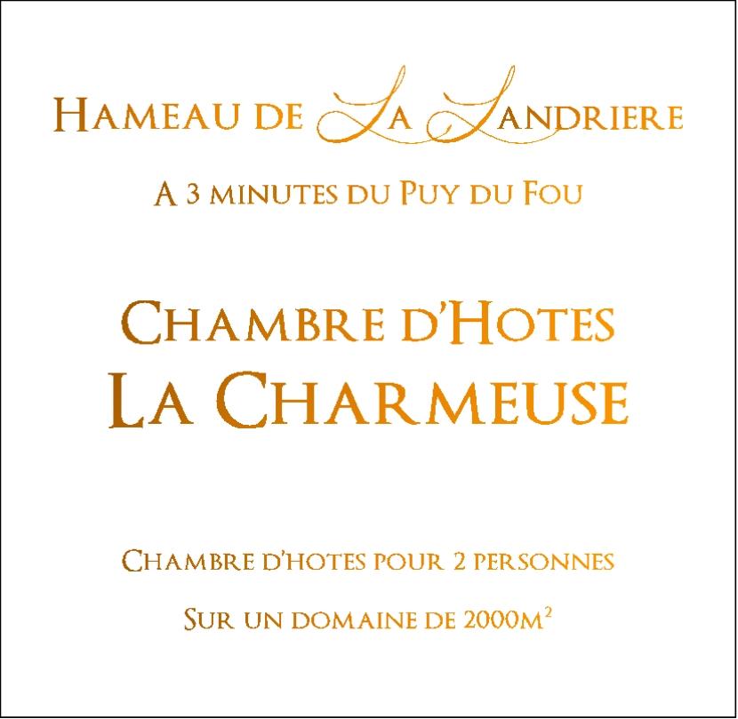 La Charmeuse Chambre d'hôtes Puy du Fou